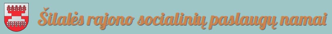 Šilalės rajono socialinių paslaugų namai